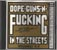 Dope, Guns and Fucking in the Streets Vol... (CD, US)