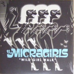 The Micragirls - Wild Girl Walk (LP, FINLAND) - Cover