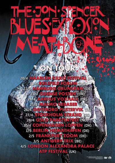Jon Spencer Blues Explosion - April / May 2013