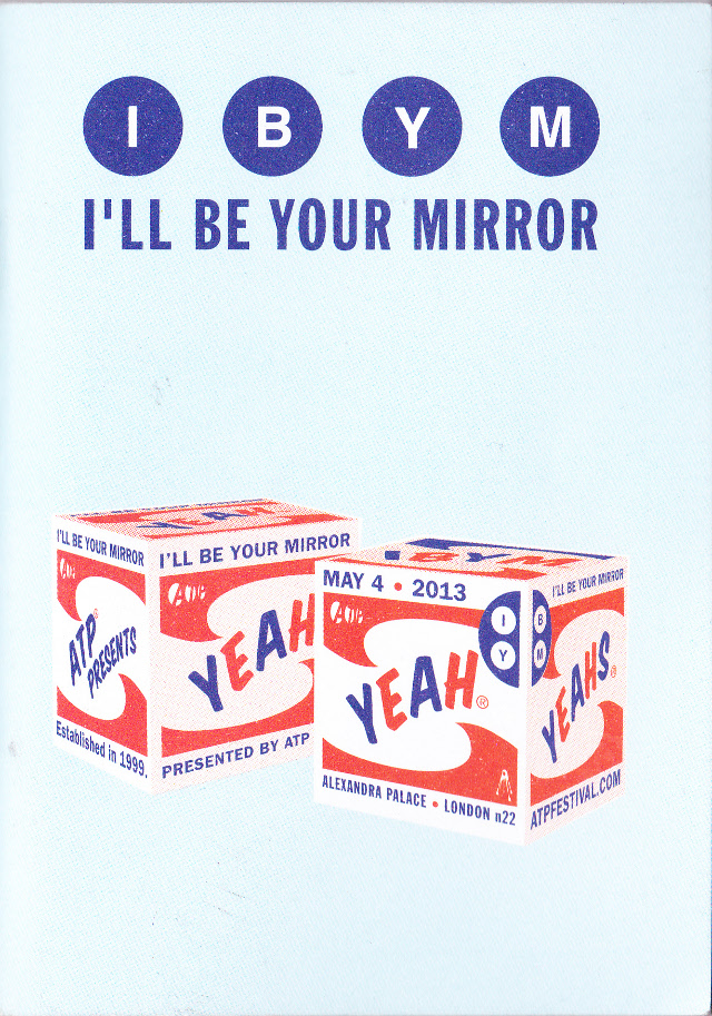 The Jon Spencer Blues Explosion - I'll Be Your Mirror, Alexandra Palace, London, UK (4 May 2013) - Booklet Cover