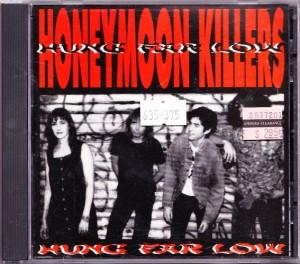 Honeymoon Killers - Hung Far Low (CD, US) - Cover