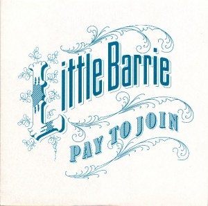 Little Barrie - Pay To Join [Promo] (CD, UK) - Cover