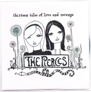 The Pierces - Thirteen Tales of Love And Revenge [Promo] [#2] (CD, US)  - Cover