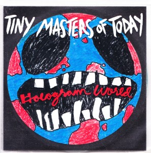 Tiny Masters of Today -  Hologram World [1 Track] [Promo] (CD, UK) - Cover