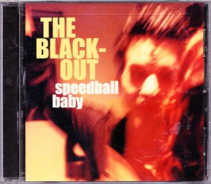 Speedball Baby - The Blackout (CD, US)  - Cover