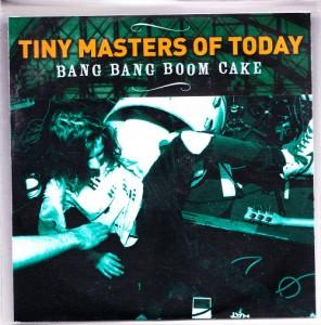 Tiny Masters of Today - Bang Bang Boom Cake [Promo] (CD, UK)  - Cover