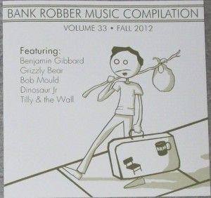 V/A feat. The Jon Spencer Blues Explosion - Bank Robber Music Compilation: Volume 33 - Fall 2012 (CD, US) - Cover