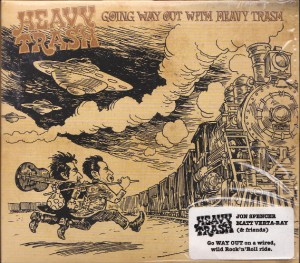 Heavy Trash - Going Way Out With Heavy Trash (CD, AUSTRALIA) - Cover
