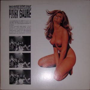 Pussy Galore - This Friday Night Only (LP, JAPAN) - Cover