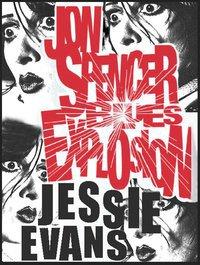 The Jon Spencer Blues Explosion  / Jessie Evans - European Tour (2011)