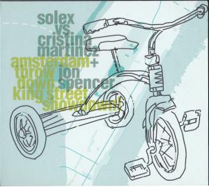 Solex vs Cristina Martinez + Jon Spencer – Amsterdam Throwdown King Street Showdown! (CD, EUROPE) - Cover