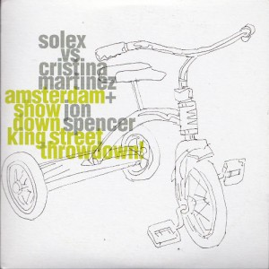 Solex vs Cristina Martinez + Jon Spencer - Amsterdam Showdown King Street Throwdown! [Promo] (CD, EUROPE)