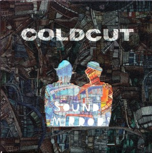Coldcut - Sound Mirrors (2xCD, UK)  - Cover