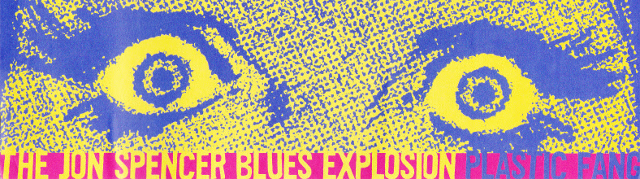 The Jon Spencer Blues Explosion - Plastic Fang [#3] (STICKER, US)