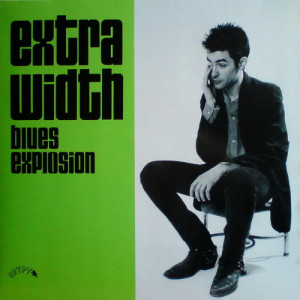 The Jon Spencer Blues Explosion - Extra Width (LP, GERMANY) - Cover