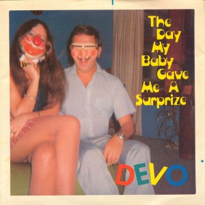 """Devo - The Day My Baby Gave Me a Suprize (7"""", UK) - Cover"""