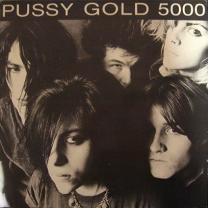 """Pussy Galore - Pussy Gold 5000 (12"""", US) - Cover"""