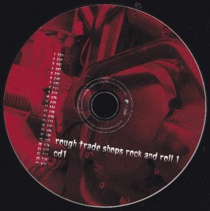 V/A feat. Boss Hog / The Jon Spencer Blues Explosion / Pussy Galore - Rough Trade Shops: Rock and Roll 1 (2xCD, UK) - Disc 1