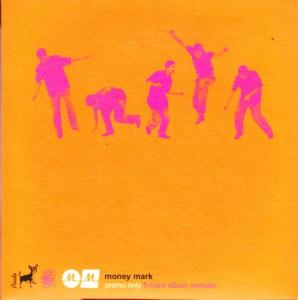 Money Mark - Push The Button Sampler [Promo] (CD, UK) - Cover