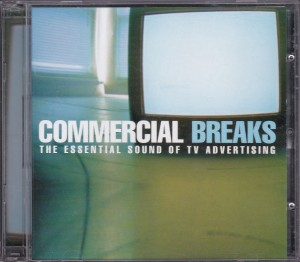 V/A feat. Boss Hog - Commercial Breaks: The Sound of TV Advertising (CD, UK) - Cover