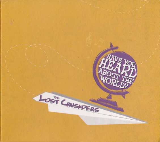 The Lost Crusaders - Have You Heard About The World? (LP, FRANCE)