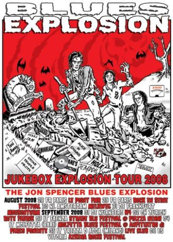 The Jon Spencer Blues Explosion – August / September 2008 (POSTER, EUROPE)