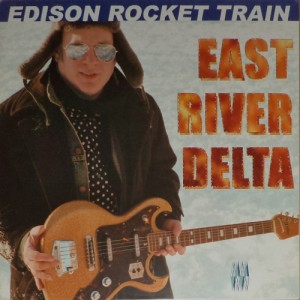 Edison Rocket Train - East River Delta (LP, FRANCE) - Cover