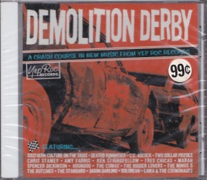 V/A feat. Spencer Dickinson - Demolition Derby: A Crash Course In New Music From Yep Roc Records (CD, US) - Cover