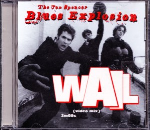Jon Spencer Blues Explosion - Wail [Promo] (CD, US) - Cover