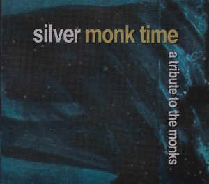 V/A feat. Jon Spencer with Solex / Russell Simins with Alec Empire - Silver Monk Time: A Tribute To The Monks (2xCD, GERMANY) - Cover