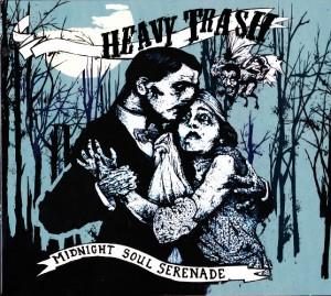 Heavy Trash - Midnight Soul Serenade (CD, DENMARK) - Cover