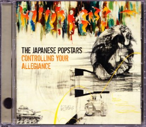 Japanese Popstars - Controlling Your Allegiance [Promo] [#2] (CD, US) - Cover