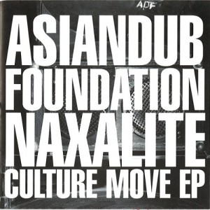 Asian Dub Foundation - Naxalite / Culture Move EP (CD, JAPAN) - Cover