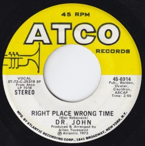 "Dr. John - Right Place Wrong Time (7"", US) - Label - Side A"