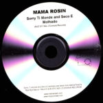 Mama Rosin – Sorry Ti Monde / Seco e Molhado [Promo] (CD, UK) - Disc