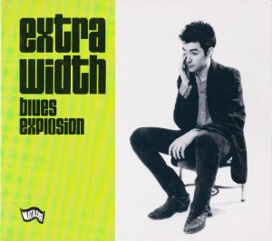 The Jon Spencer Blues Explosion - Extra Width [#2] (CD, US) - Cover