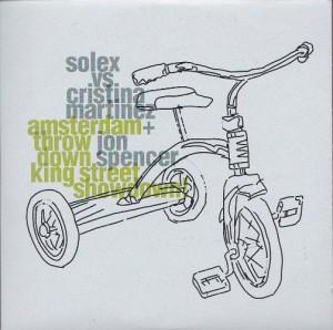 Solex vs Cristina Martinez + Jon Spencer - Amsterdam Throwdown King Street Showdown! [3 TRACK] [Promo] (CD, UK) - Cover