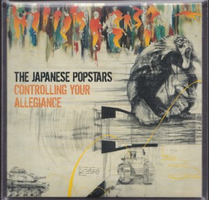 Japanese Popstars - Controlling Your Allegiance [Album Sampler] (CD, UK) - Cover