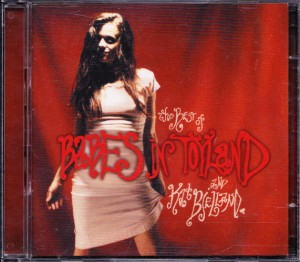 V/A feat. Crunt - The Best of Babes in Toyland and Kat Bjelland (CD/DVD, US)  - Cover