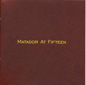 V/A feat. Jon Spencer Blues Explosion - Matador At Fifteen (2xCD/DVD, US) - Cover of Booklet