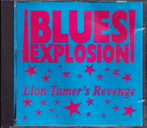 Jon Spencer Blues Explosion - Lion Tamer's Revenge [Bootleg] (CD, US)  - Cover