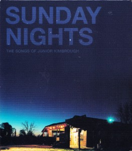 V/A feat. Blues Explosion - Sunday Nights: The Songs of Junior Kimbrough (CD, US)  - Cover