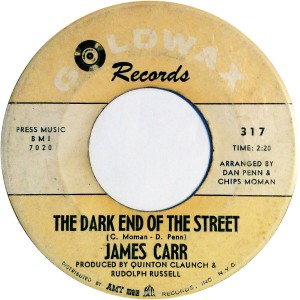 James Carr - At The Dark End of The Street (7″, US) - Label - Side A