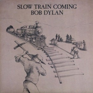 Bob Dylan - Slow Train Coming (LP, CANADA) - Cover