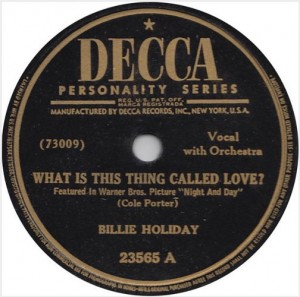 Billie Holiday - What Is This Thing Called Love? / Don't Explain (78rpm, US) - Label - Side A