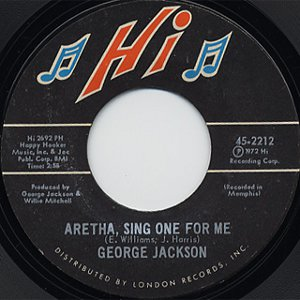 """George Jackson - Aretha, Sing One For Me (7"""", US)"""