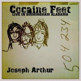 Joseph Arthur - Cocaine Feet, Live in Birmingham, Alabama (DOWNLOAD, US)