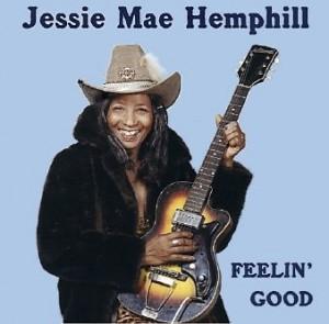 Jessie Mae Hemphill - Feelin' Good (CD, US)