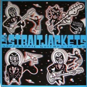 Los Straitjackets - Supersonic Guitars In 3D (LP, US)