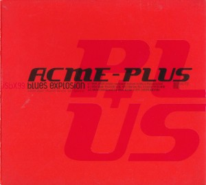 The Jon Spencer Blues Explosion - Acme Plus (CD, UK) - Cover